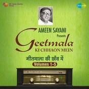 Geetmala Ki Chhaon Mein Ameen Sayani Volume 1 Songs