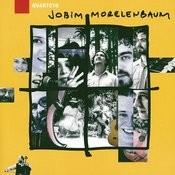 Quarteto Jobim Morelenbaum Songs