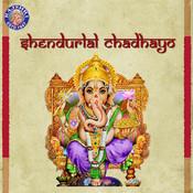 Shendurlal Chadhayo - Ganpatichi Aarti Songs