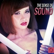 The Sense Of Sound Songs