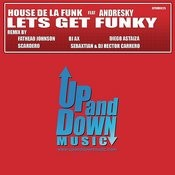 Lest Get Funky ( Remixes) Songs