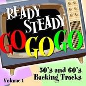 Ready Steady, Go Go Go - 50's And 60's Karaoke Backing Tracks, Vol. 1 Songs