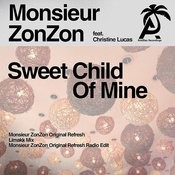 Sweet Child O' Mine (Monsieur Zonzon Original Refresh) Song