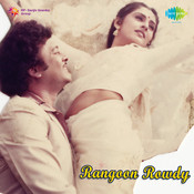 Rangoon Rowdy Songs