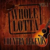 Whole Lotta Country Legends, Vol. 1 Songs