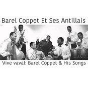 Vive Vaval: Barel Coppet & His Songs Songs