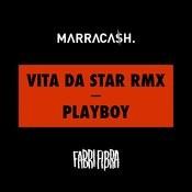 Vita Da Star RMX / Playboy Songs
