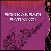 Son Kansari Sati Vikoi Songs