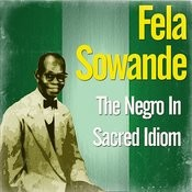 The Negro In Sacred Idiom Songs