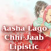Aasha Lago Chhi Jaab Lipistic Songs