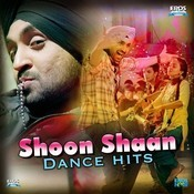 Shoon Shaan Dance Hits Songs