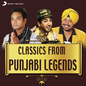 Classics from Punjabi Legends Songs
