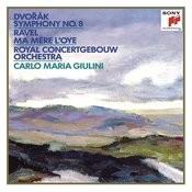 Dvorák: Symphony No. 8 In G Major, Op. 88 - Ravel: Ma Mère L'oye Songs