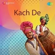 Kartar Ramla Sukhwant Sukhi Kach De Songs