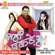 Sahi Pakde Hain Songs