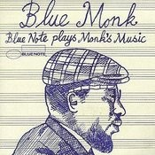 Blue Monk: Blue Note Plays Monk's Music Songs