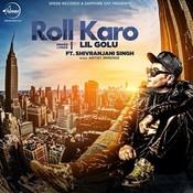 Roll Karo Song