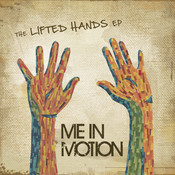 The Lifted Hands EP Songs