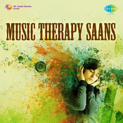 Music Therapy (saans) Songs
