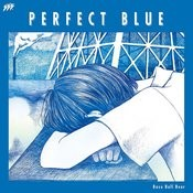 Perfect Blue Songs