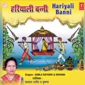 Hariyali Banni Songs