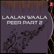 Laalan Waala Peer Part-2 Songs