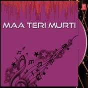 Maa Teri Murti Songs