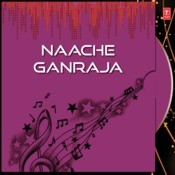 Naache Ganraja Songs