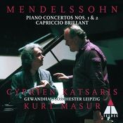 Mendelssohn : Piano Concertos Nos 1, 2 & Capriccio brillant Songs