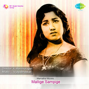 Mallige Sampige Songs