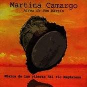 Aires De San Martín: Música De Las Riberas Del Río Magdalena Songs