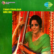 A Bouquet Of Blooming Ghazals Kanwal Sidhu Songs
