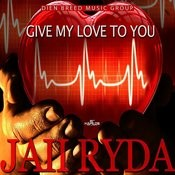 Give My Love To You MP3 Song Download- Give My Love To You