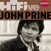 Rhino Hi-Five: John Prine Songs