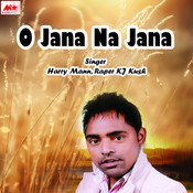 O Jana Na Jana Songs