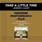 Take A Little Time (Premiere Performance Plus Track) Songs