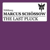 The Last Pluck (Remixes) Songs
