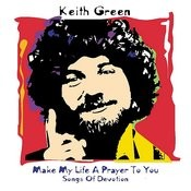 Make My Life A Prayer To You: Songs Of Devotion Songs
