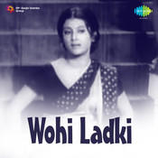 Wohi Ladki Songs