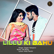 Lillu Ki Bahu Song