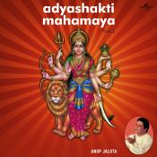 Adyashakti Mahamaya Vol 2 Songs