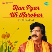 Hun Pyar Wi Karobar Songs