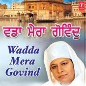 Wadda Mera Govind Songs