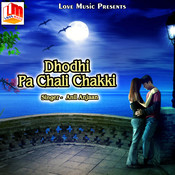 Dhodhi Pa Chali Chakki Song