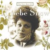 The Very Best Of Phoebe Snow Songs