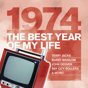 The Best Year Of My Life: 1974 Songs