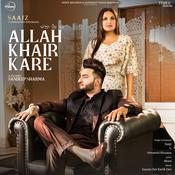 Allah Khair Kare Song
