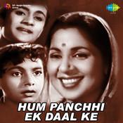 Hum Panchhi Ek Daal Ke Songs