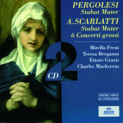 Pergolesi: Stabat Mater / Scarlatti: Stabat Mater; 6 Concerti Grossi (2 Cds) Songs