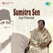 Songs Of Rabindranath Sumitra Sen Songs